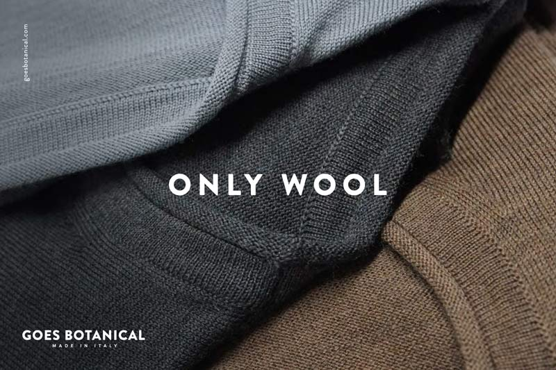 Goes Botanical is only wool is made in Italy